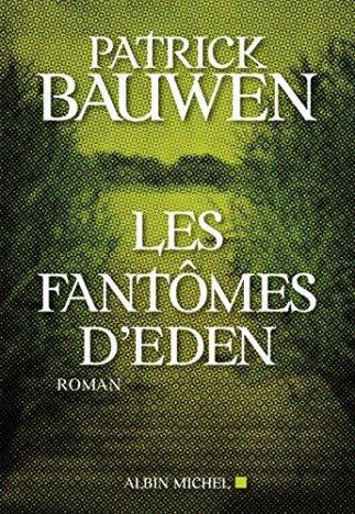 les_fantomes_d_eden_bauwen