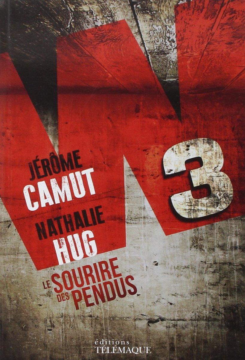 """""""W3 Le Sourire des Pendus"""" des Camhug - La chronique qui n'a pas la langue pendue..."""