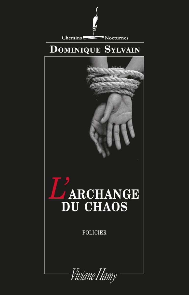 """""""L'Archange du Chaos"""" de Dominique Sylvain - La Chronique Chaotique !"""