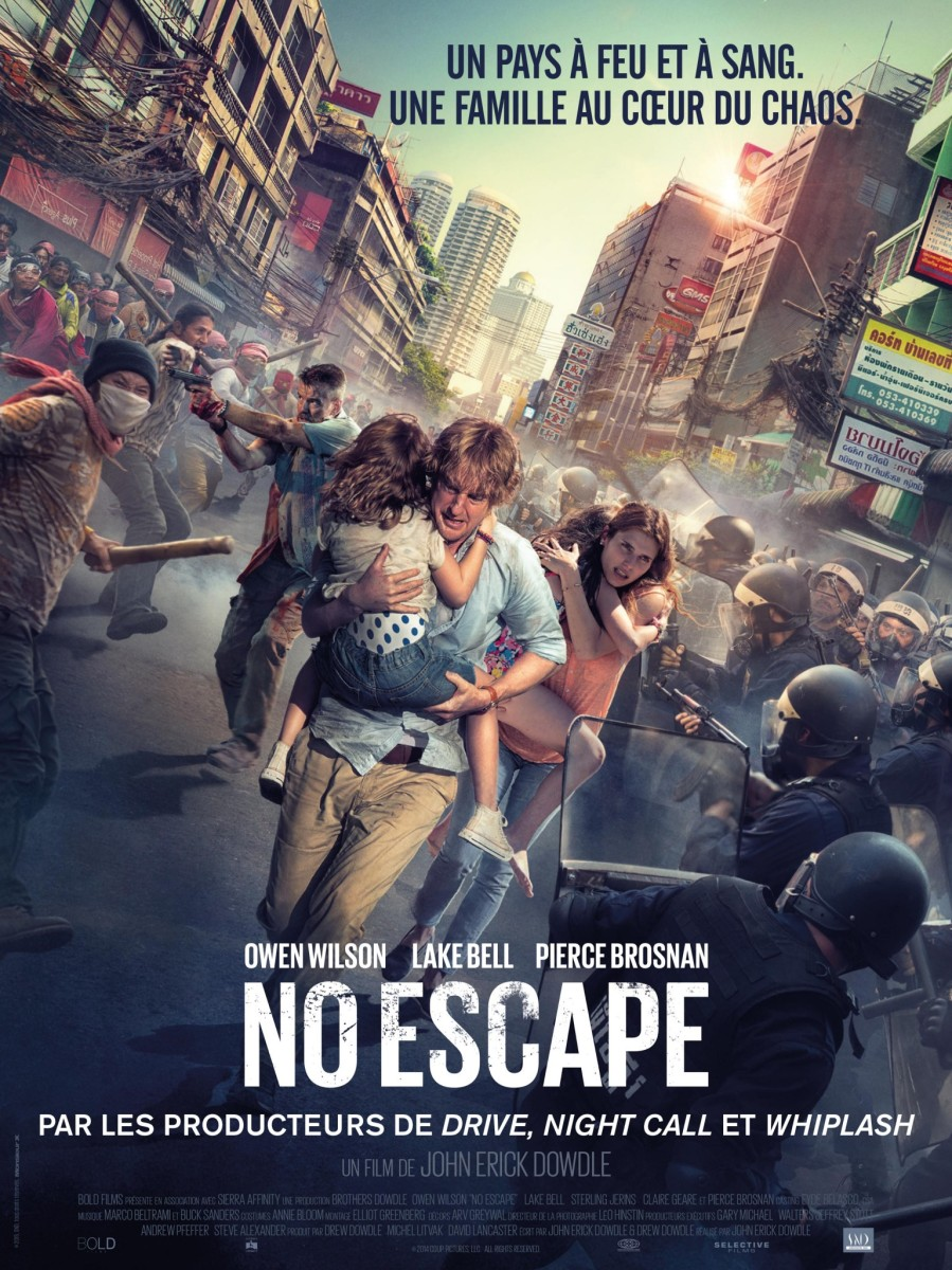 """No Escape"" de John Erick Dowdle - La chronique sans issue de secours !"