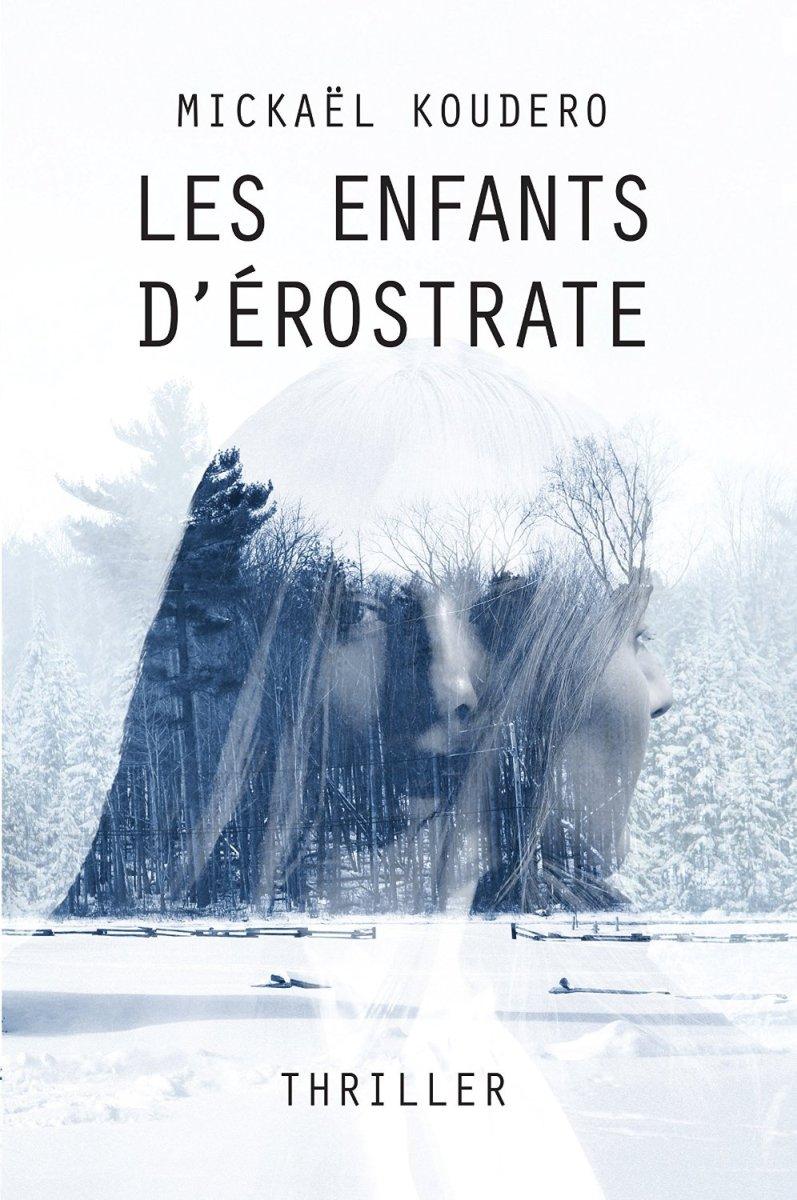 """""""Les Enfants d'Erostrate"""" de Michaël Koudero - La chronique parentale !"""