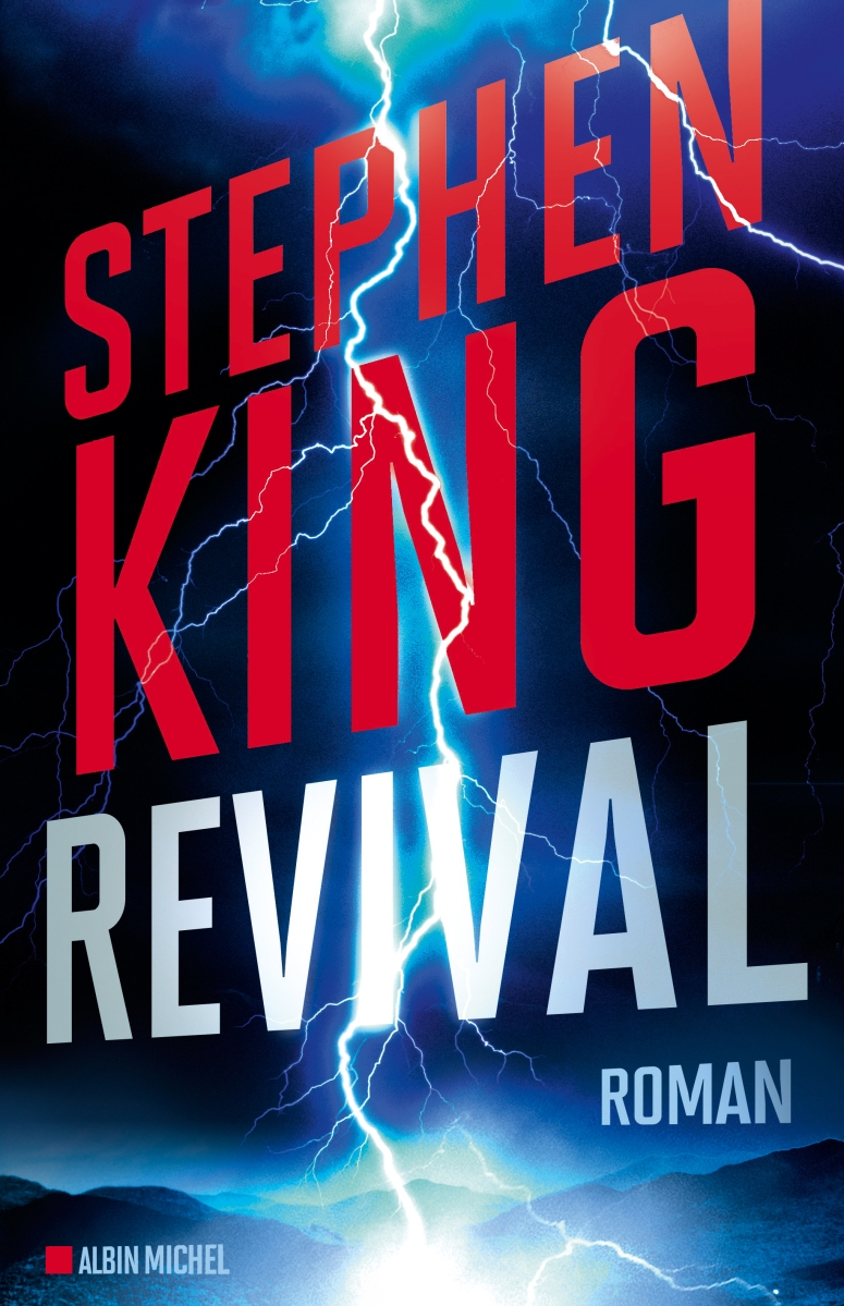 """""""Revival"""" de Stephen King - La chronique qui s'est pris un coup de jus !"""