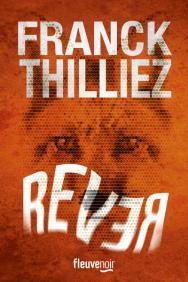 rever_franck_thilliez