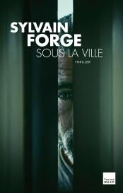 sous_la_ville_forge