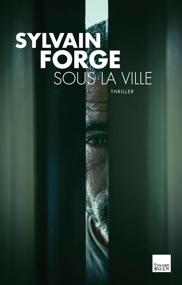 """""""Sous la Ville"""" de Sylvain Forge - La chronique qui fait gronder les volcans d'Auvergne !"""