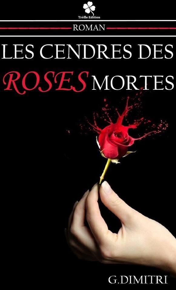 les_cendres_des_roses_mortes_dimitri