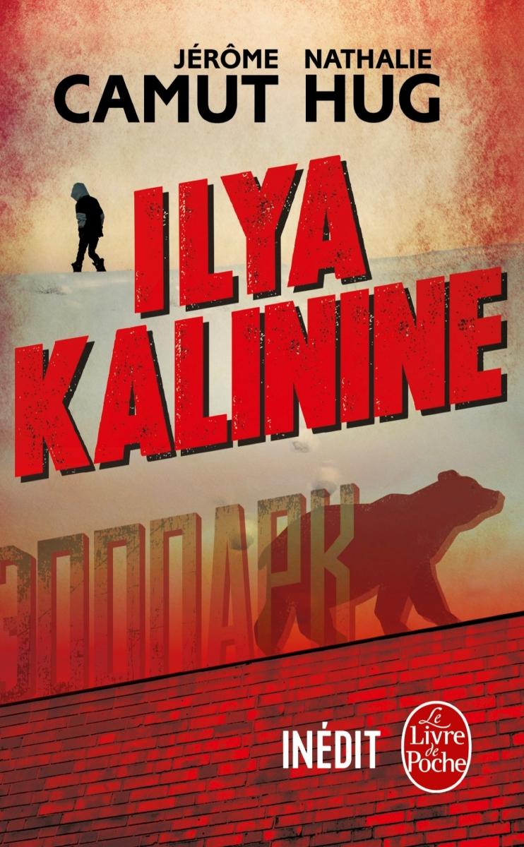 """""""Ilya Kalinine"""" de Jérôme Camut et Nathalie Hug - La chronique qui se demande """"Mais pourquoi il est aussi méchant ?"""""""