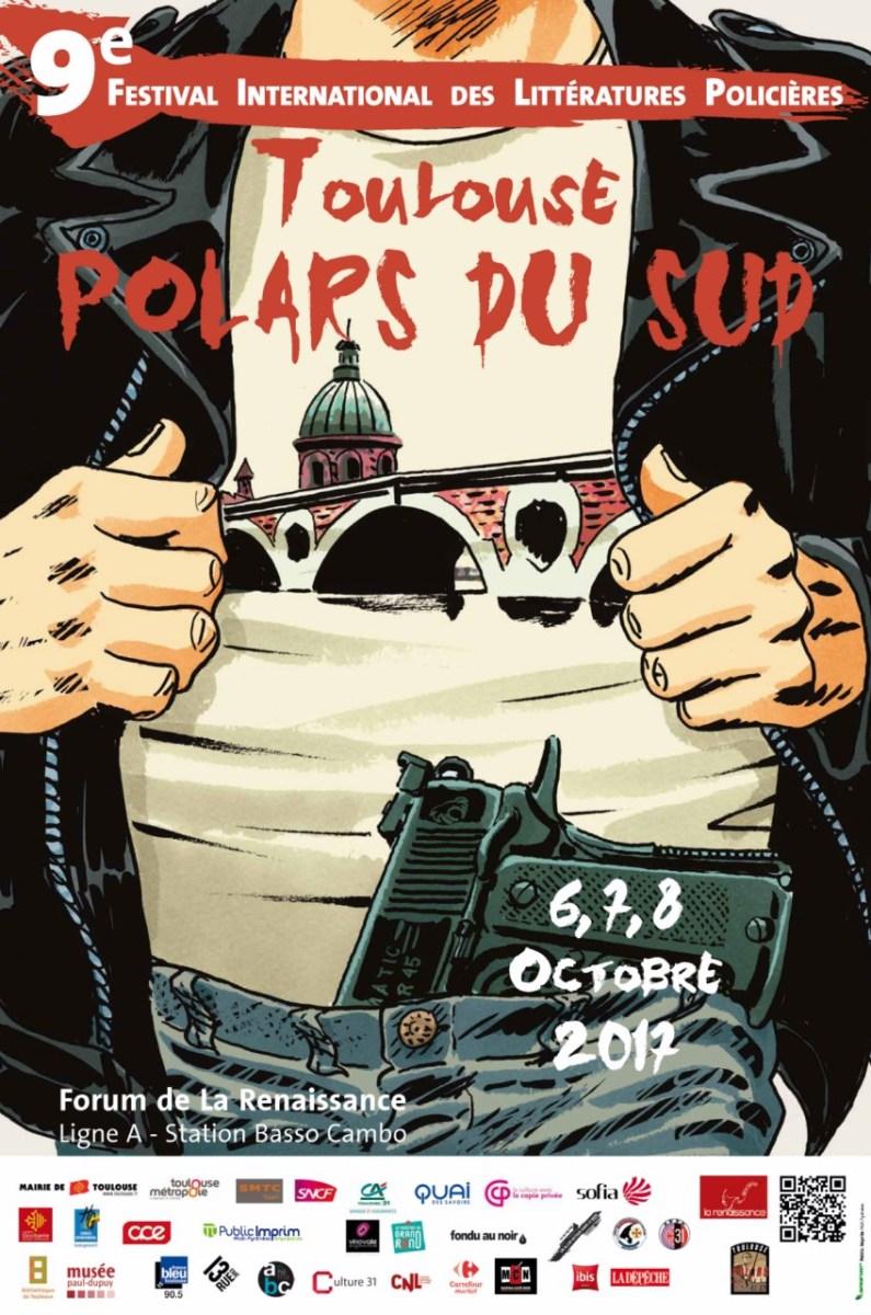 News Salon : Toulouse Polars du Sud 2017 du 6 au 8 octobre - Quand la ville rose revêt ses plus noirs atours !