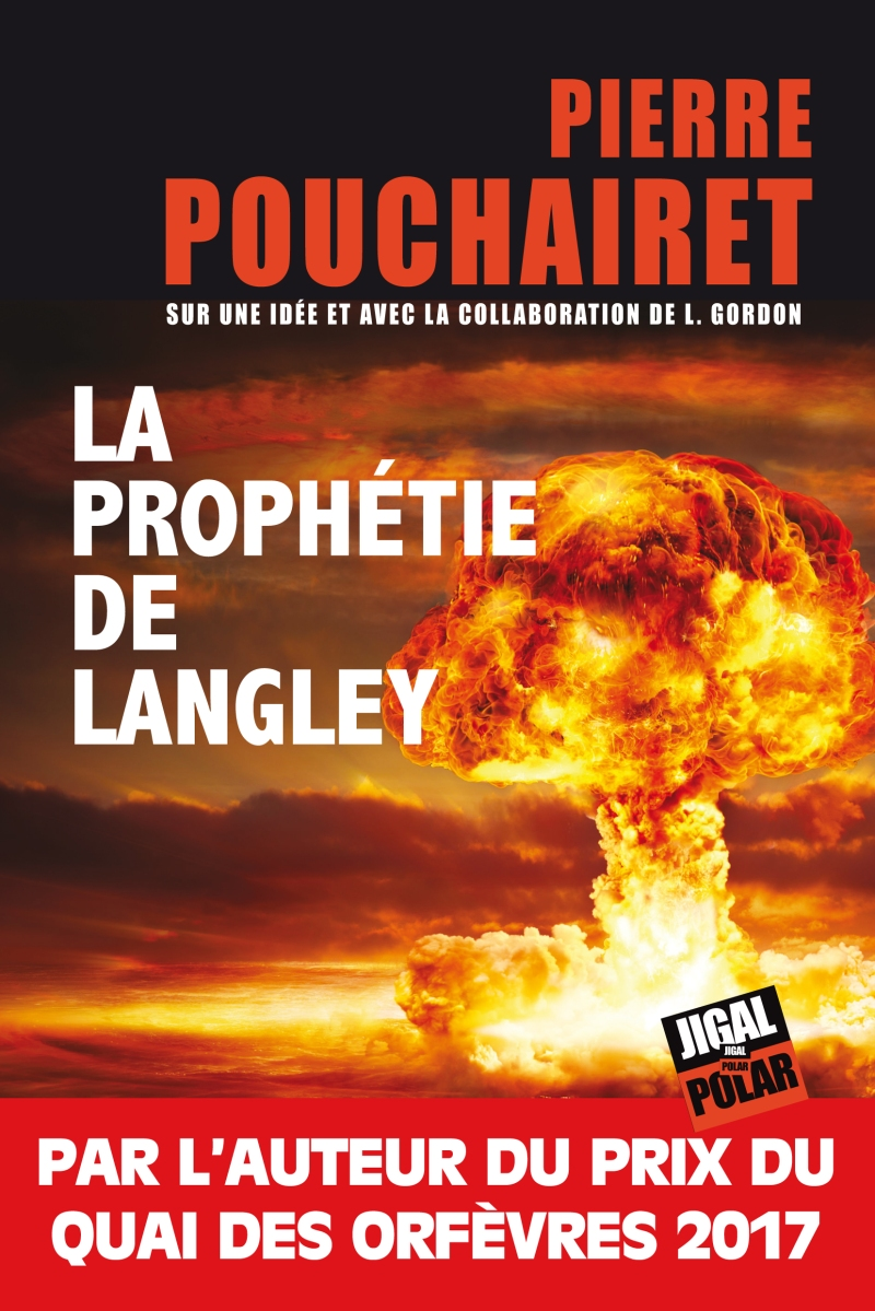 """""""La Prophétie de Langley"""" de Pierre Pouchairet - La chronique qui lit l'avenir sur les mains !"""