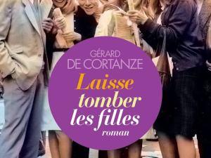 laisse_tomber_les_filles_gerard_de_cortanze