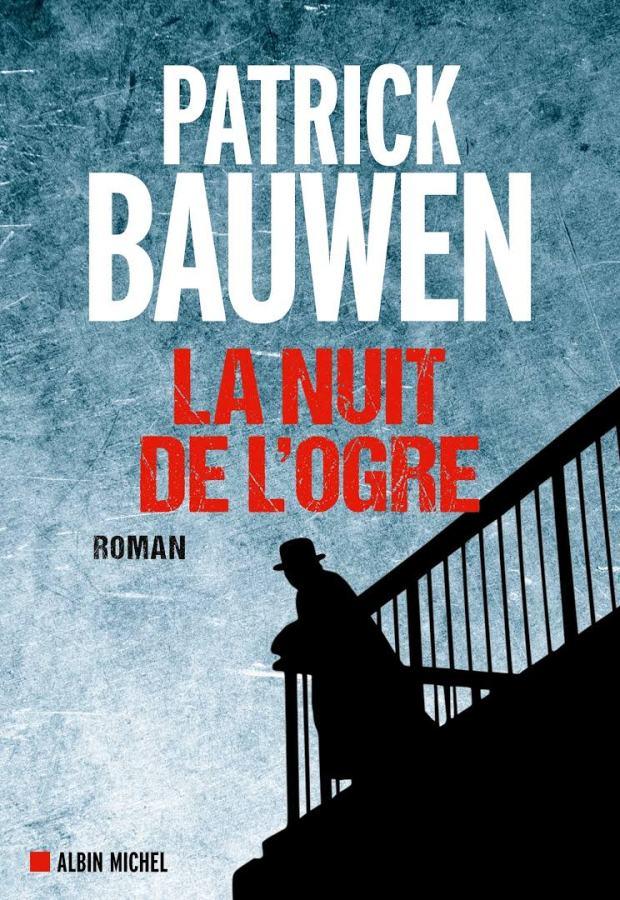 la_nuit_de_l_ogre_patrick_bauwen