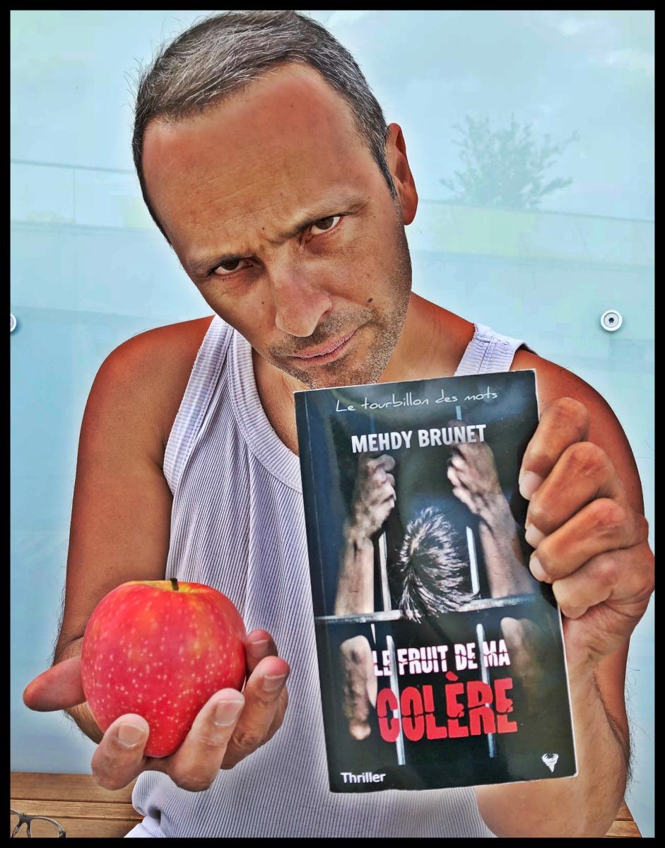 «Le Fruit de ma colère» de Mehdy Brunet - La chronique qui récolte ce qu'elle a semé !