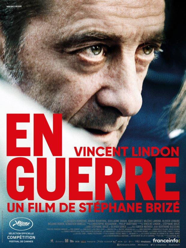 «En Guerre» de Stéphane Brizé - La chronique qui meurt mais ne se rend pas !