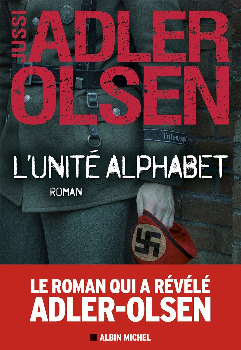 «L'Unité Alphabet» de Jussi Adler Olsen - La chronique qui ne sort jamais sans son abécédaire !